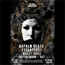 10 ans de Noiser - Napalm Death & EyeHateGod & Misery Index & Rotten Sound & BAT